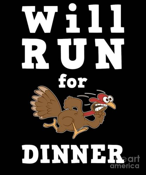 Fun Run Digital Art - Will Run For Dinner Running Group 5k Fun Run by Henry B