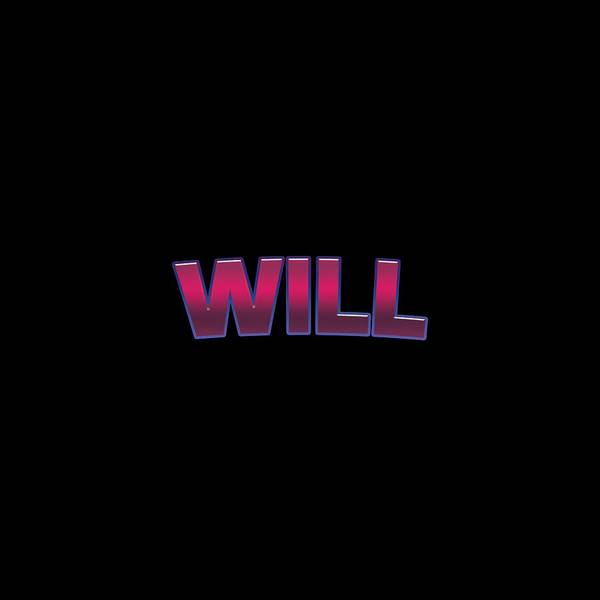 Will Digital Art - Will #will by TintoDesigns
