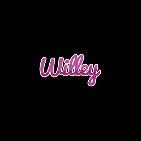 Wall Art - Digital Art - Willey #willey by TintoDesigns