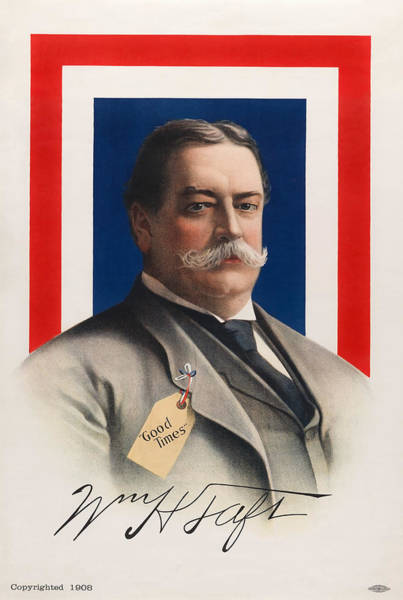 Howard Painting - William Howard Taft - Good Times - 1908 by War Is Hell Store