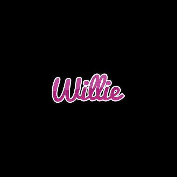 Wall Art - Digital Art - Willie #willie by TintoDesigns