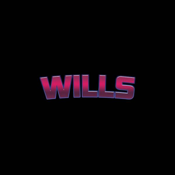 Will Digital Art - Wills #wills by TintoDesigns