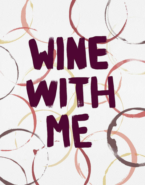 Painting - Wine With Me by Jen Montgomery
