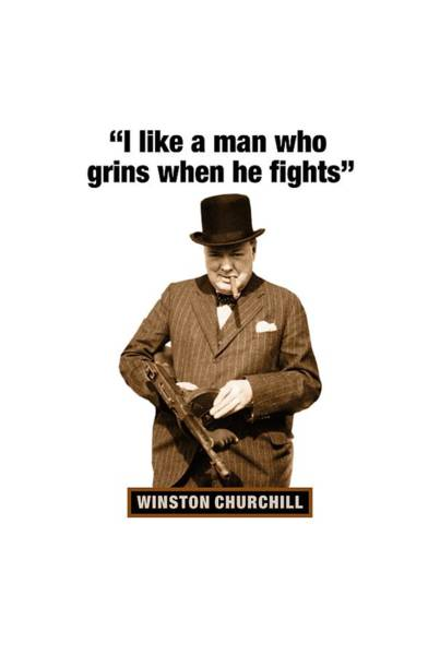 Blenheim Digital Art - Winston Churchill Quotes  I Like A Man Who Grins When He Fights by David Richardson