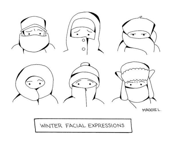 Winter Drawing - Winter Facial Expressions by Maggie Larson
