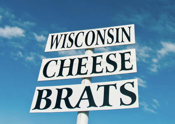 Placard Photograph - Wisconsin Cheese Brats Sign by Todd Klassy