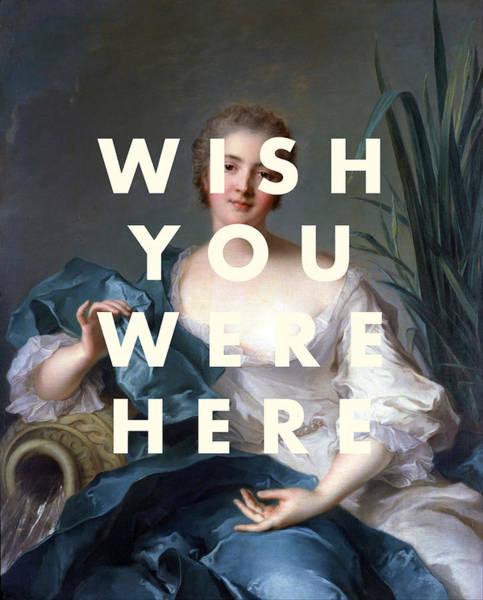 Wall Art - Digital Art - Wish You Were Here Print by Georgia Fowler