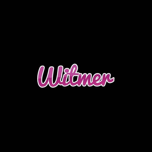 Digital Art - Witmer #witmer by TintoDesigns