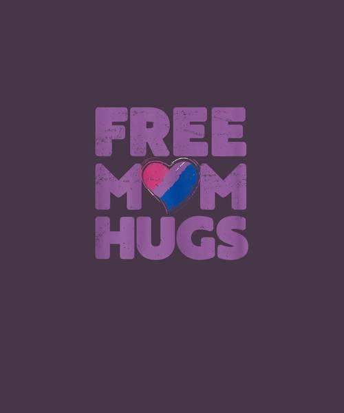 Wall Art - Digital Art - Womens Free Mom Hugs Tshirt, Free Mom Hugs Bisexual Gay Pride Shirt by Unique Tees