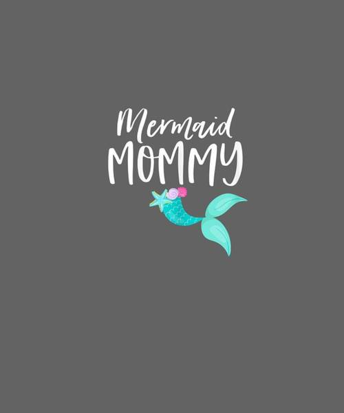 Outfit Digital Art - Womens Mom Birthday Party Outfit Dad Mama Girl Mermaid Mommy Shirt by Unique Tees