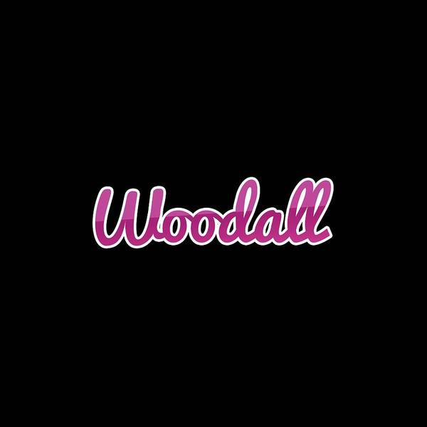 Wall Art - Digital Art - Woodall #woodall by TintoDesigns