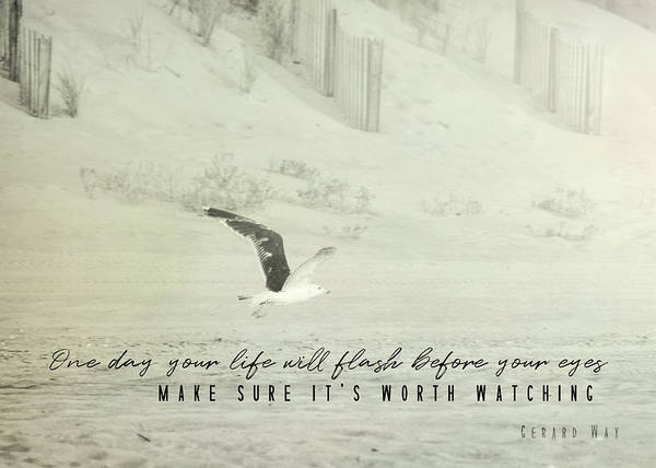 Photograph - Worth Watching Quote by JAMART Photography