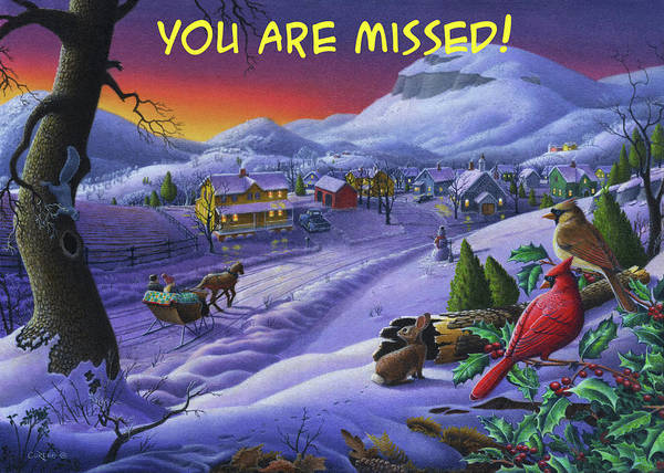 Wall Art - Painting - You Are Missed Greeting Card - Cardinals Animals Sleigh Ride Winter Country Landscape by Walt Curlee