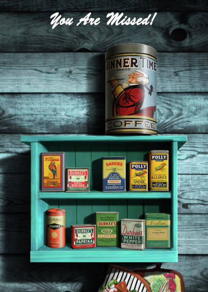 Wall Art - Digital Art - You Are Missed Greeting Card - Vintage Spice Rack And Spice Tins #1 by Walt Curlee