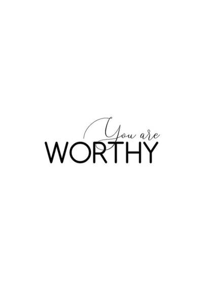 Photograph - You Are Worthy #minimalist #inspirational by Andrea Anderegg