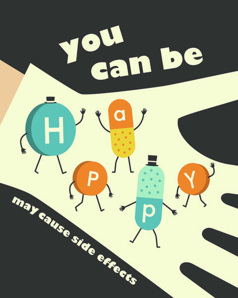 Drug Wall Art - Digital Art - You Can Be Happy by Jazzberry Blue