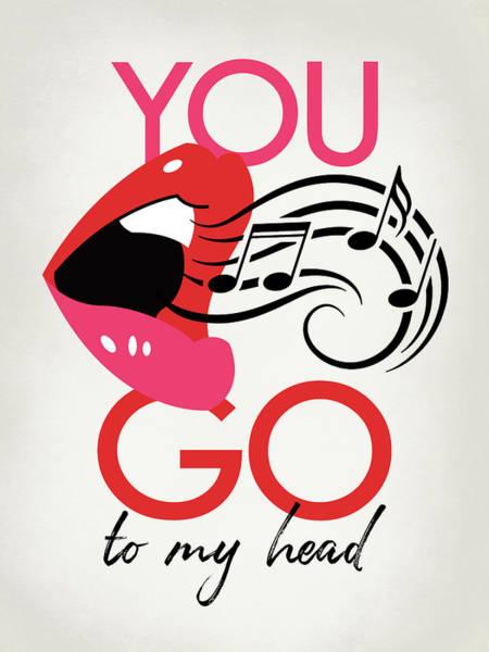Wall Art - Digital Art - You Go To My Head - Pop Art Lips by Flo Karp