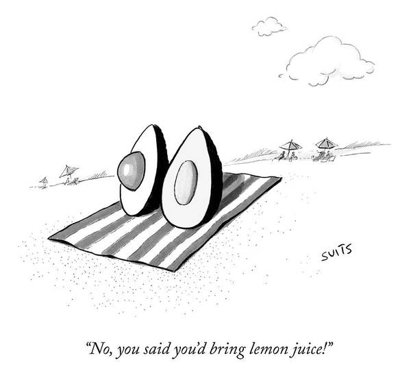 Drawing - You Said You'd Bring The Lemon Juice by Julia Suits