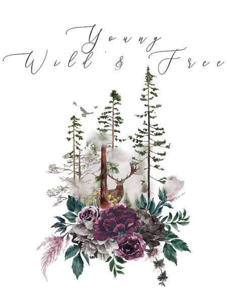 Wall Art - Painting - Young, Wild And Free Inspirational Poster by Celestial Images