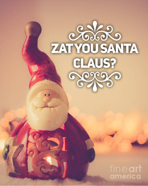 Wall Art - Painting - Zat Your Santa Claus by Esoterica Art Agency