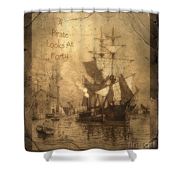 A Pirate Looks At Forty Shower Curtain