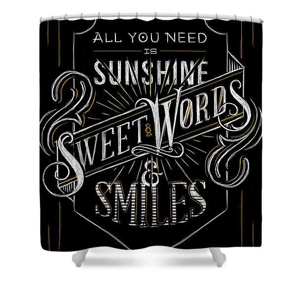 All You Need Is Sunshine Shower Curtain