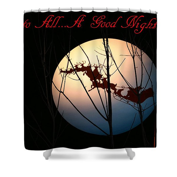 And To All A Good Night Shower Curtain