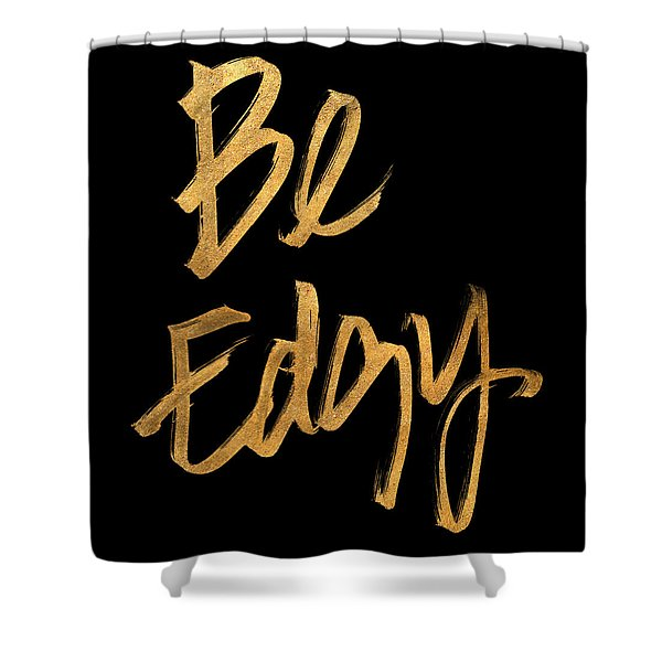 Be Edgy Shower Curtain