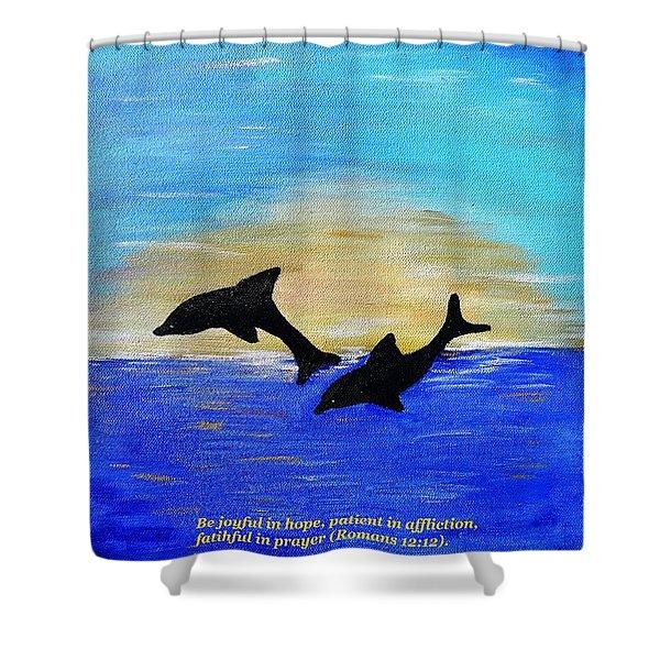 Be Joyful In Hope Shower Curtain