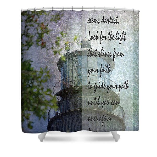Beacon Of Hope Inspiration Shower Curtain