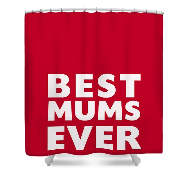 Best Mums Mother's Day Card Shower Curtain