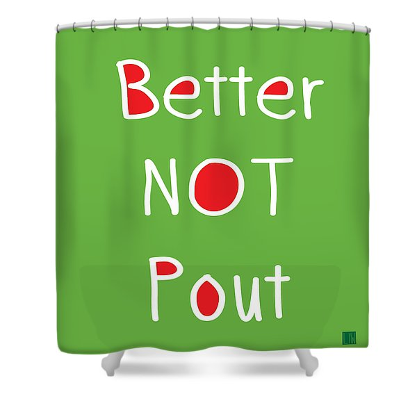 Better Not Pout - Square Shower Curtain