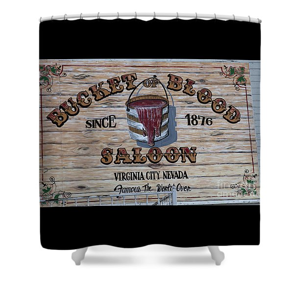 Shower Curtain featuring the photograph Bucket Of Blood Saloon 1876 Canvas Print,photographic Print,art Print,framed Print,greeting Card, by David Millenheft