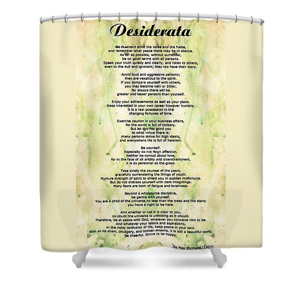 Desiderata 5 - Words Of Wisdom Shower Curtain