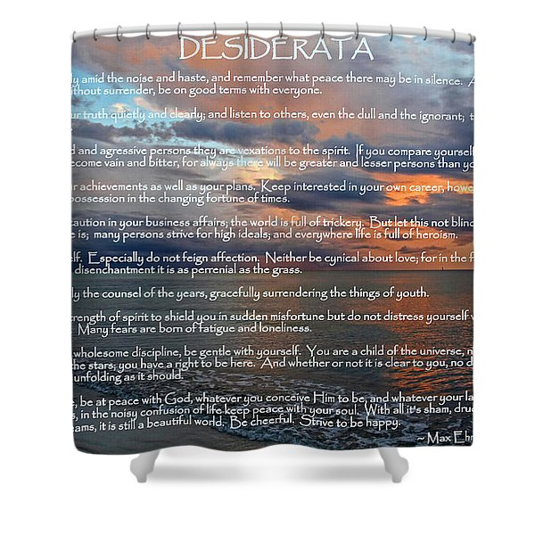 Desiderata Shower Curtain