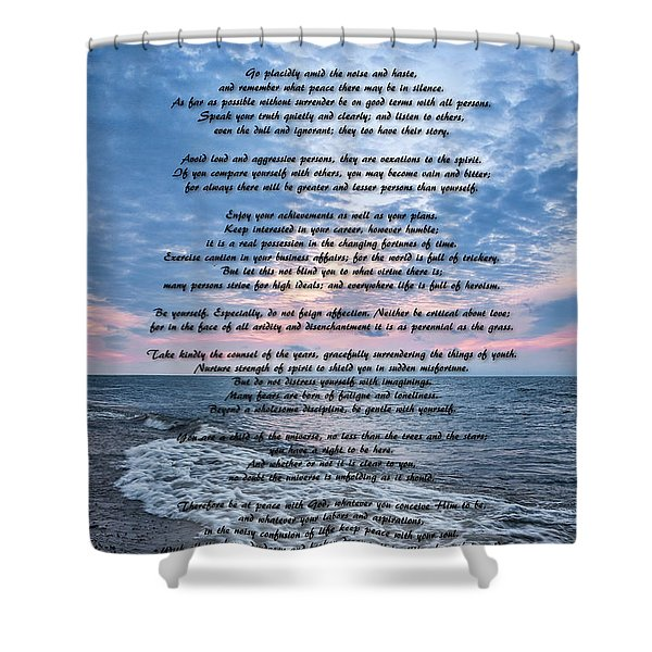 Desiderata Wisdom Shower Curtain