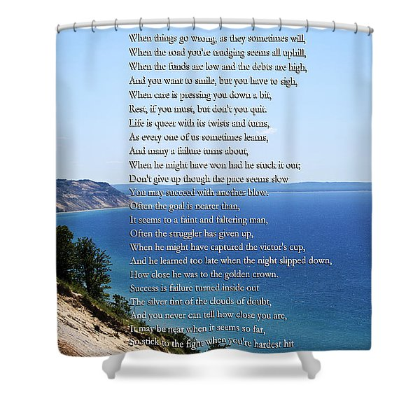 Don't Quit Inspirational Poem Shower Curtain