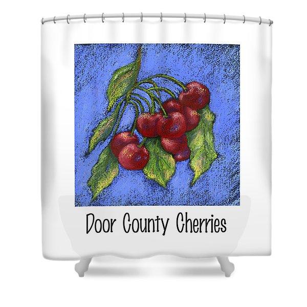 Door County Cherries Shower Curtain