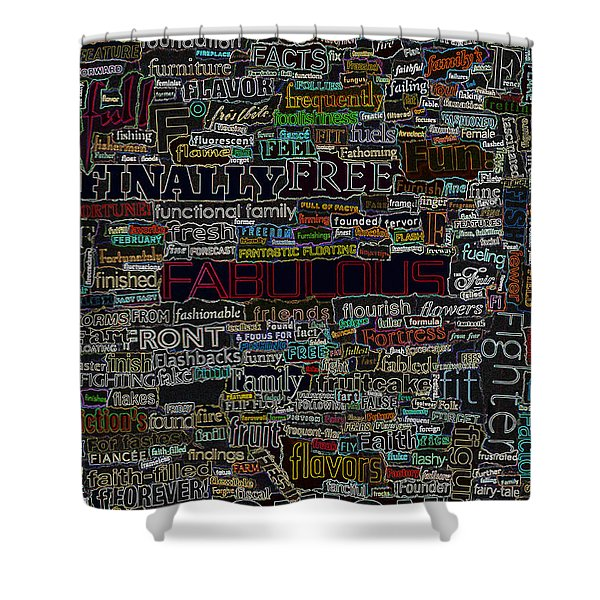 F - Words Shower Curtain