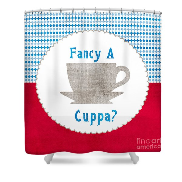 Fancy A Cup Shower Curtain