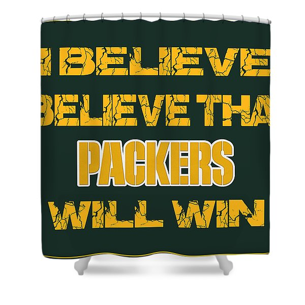 Green Bay Packers I Believe Shower Curtain