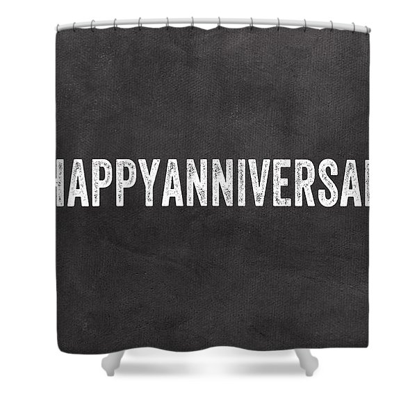 Happy Anniversary- Greeting Card Shower Curtain