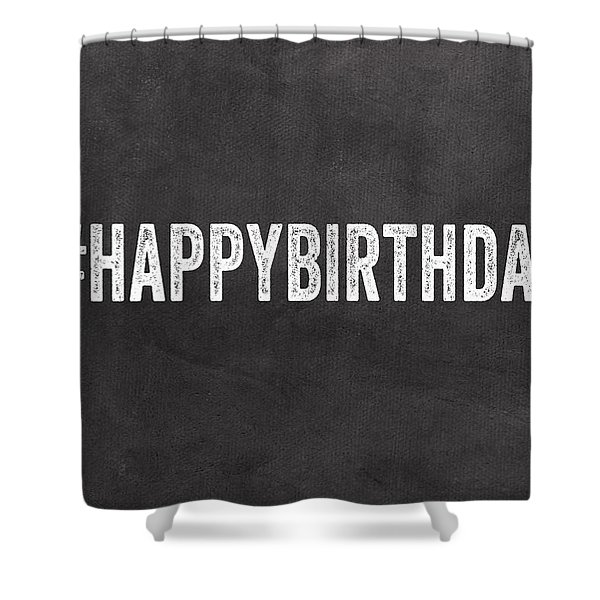 Happy Birthday Card- Greeting Card Shower Curtain