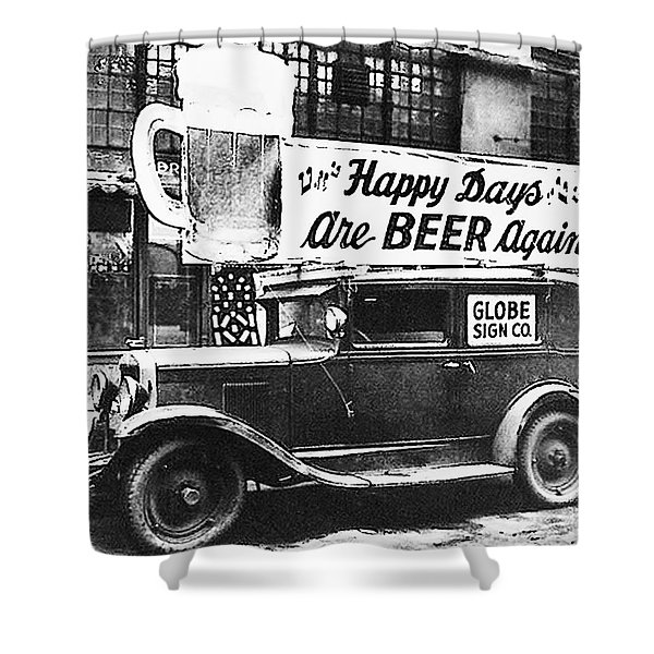 Happy Days Are Beer Again Shower Curtain