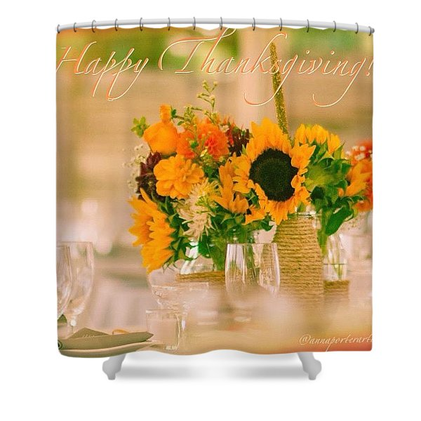 """Happy Thanksgiving!!! """"for Each New Shower Curtain"""