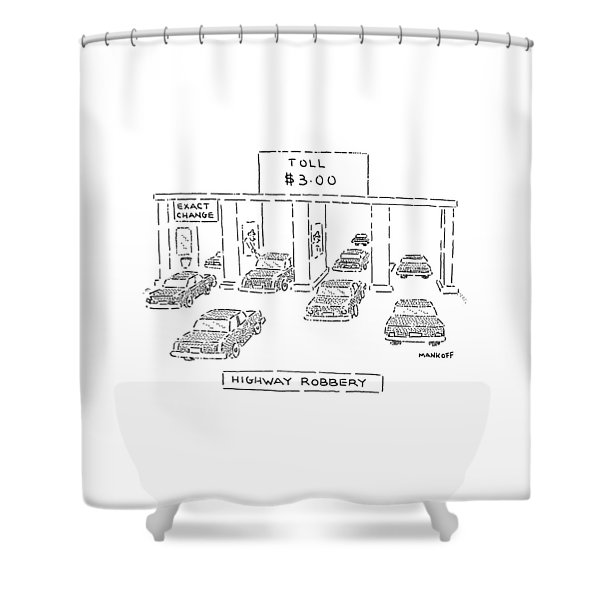 Highway Robbery Shower Curtain