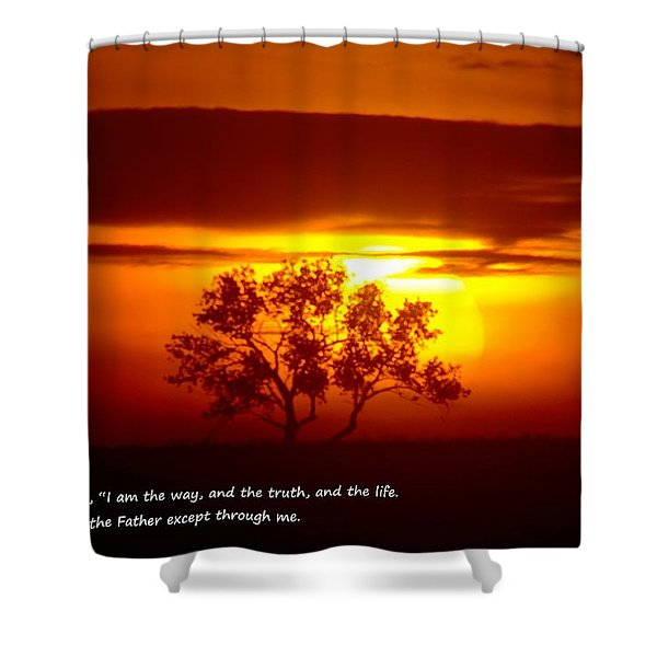 I Am The Way John 14-6 Shower Curtain