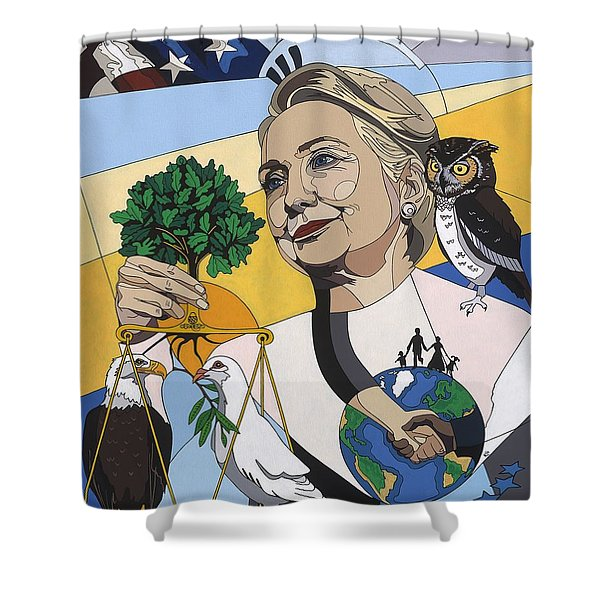 In Honor Of Hillary Clinton Shower Curtain