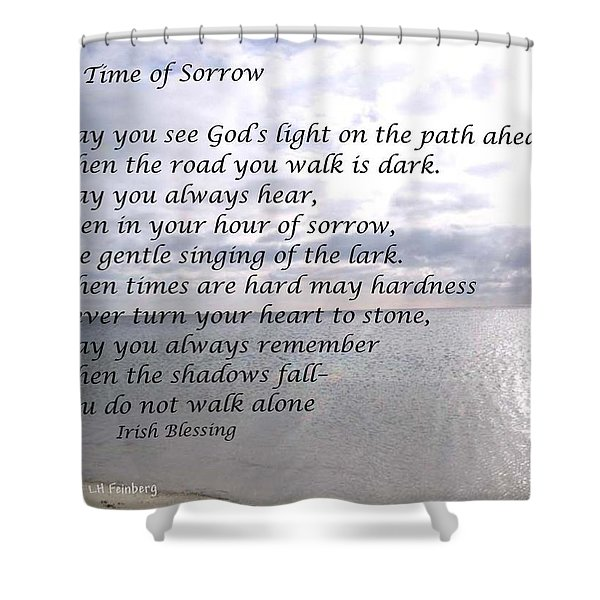 In Time Of Sorrow Shower Curtain