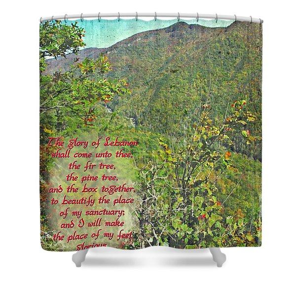 Isaiah 60 13 Shower Curtain